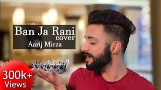 Ban Ja Rani   Guru Randhawa   Aarij Mirza   Cover   Tumhari Sulu   Vidya Balan