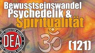Bewusstseinswandel, Psychedelik und Spiritualität | Drug Education Agency (121)