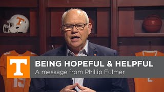 Being Hopeful and Helpful, A Message From Phillip Fulmer