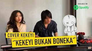 Keke Bukan Boneka (@rahmawati kekeyi putri cantikka Cover) | Kevin Aprilio feat. Widy Vierratale