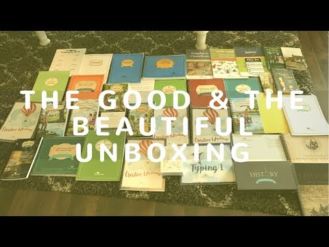 THE GOOD AND THE BEAUTIFUL HOMESCHOOL CURRICULUM|UNBOXING!