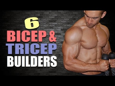 6 Top Arm Exercises To Build Bigger Biceps & Triceps