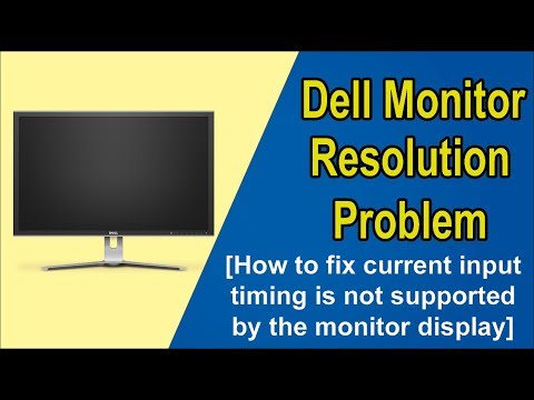 Fix Dell Monitor Resolution Problem I How to fix The current input timing