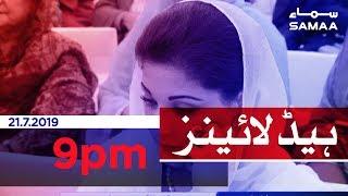Samaa Headlines - 9PM -21 July 2019