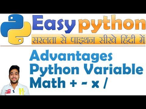 Python Advantages, Variable In Python, Maths Calculation | Basic Python Tutorial Hindi #2