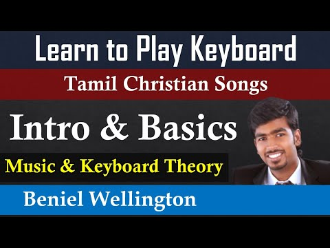 Tamil Keyboard Lessons   How to play Tamil Christian Songs in Keyboard - Introduction and Basics