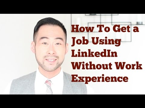 How To Get a Job Using LinkedIn Without Work Experience