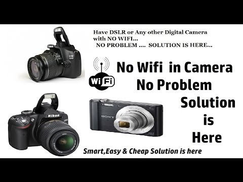Smart way to add WIFI to any Digital Camera & DSLR (Must Watch)