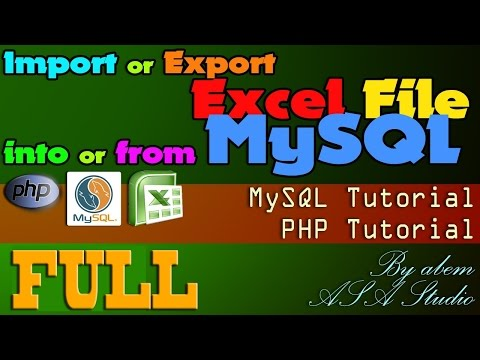 Full Video, Import or Export Excel File into or from MySQL, Excel PHP Tutorial