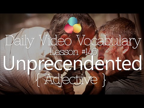 English Lesson # 146– Unprecedented (Adjective) - Learn English Pronunciation & Vocabulary