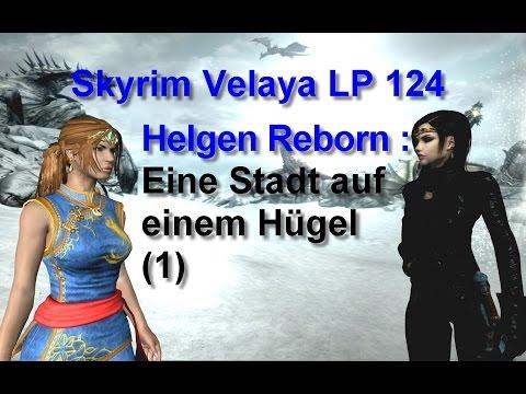 Skyrim Velaya LP124 Helgen Reborn Eine Stadt auf einem Hügel 1
