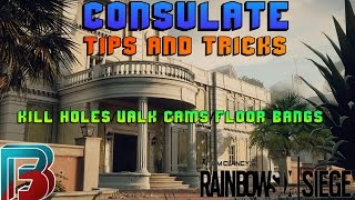Consulate Map Tips and Tricks | Valk Cams/Kill holes Rainbow six siege  Guide - getplaypk
