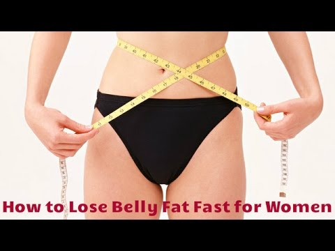 How to Lose Belly Fat Fast for Women