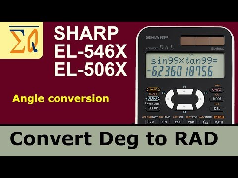 Sharp EL- 546X EL-506X degree and radian angle conversion