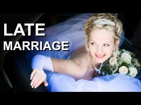 Late Marriage in Astrology (marriage tips for a heather life)
