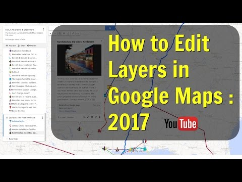 How to Edit Layers in Google Maps Tutorial: Episode # 2 - 2017