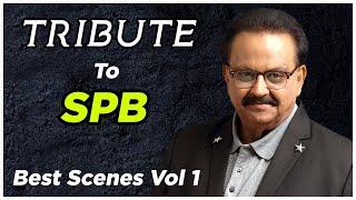 Tribute to S P Balasubrahmanyam | Best Scenes of S P Balasubrahmanyam | Best of SPB | API