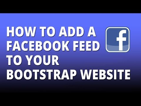 Bootstrap - Add a facebook feed to your bootstrap or html website