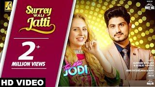 Surrey Wali Jatti (Full Song) Gurnam Bhullar & Gurlez Akhtar | Teri Meri Jodi | King B Chouhan