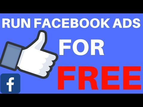 HOW TO RUN FACEBOOK ADS FOR FREE - BEGINNER/ADVANCED FRIENDLY- 2018 METHOD