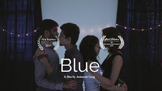 Blue - Award Winning Short Film