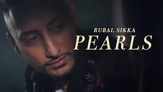 Rubal Sikka | Pearls | Full Video | Raxstar