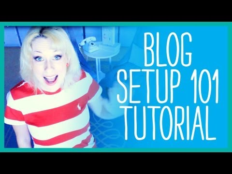 How to Start your Own Blog - Blog 101 Setup for Dummies