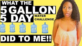 What Drinking 5 Gallons Of Water In 5 Days Did To Me Conclusion Video