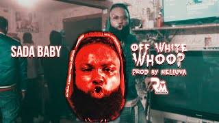 Sada Baby - Off White Whoop   Prod By Helluva   (Official Video) Dir By Richtown Magazine