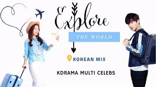 Explore the world | Multiceleb | Korean Mix |