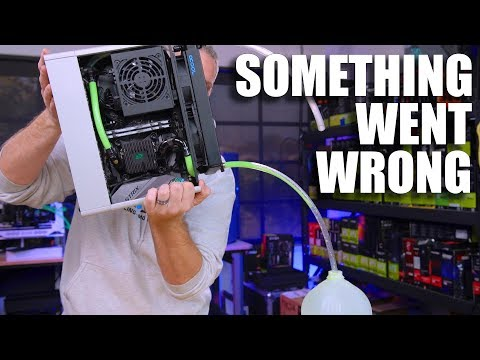Something went wrong with the small watercooled PC...