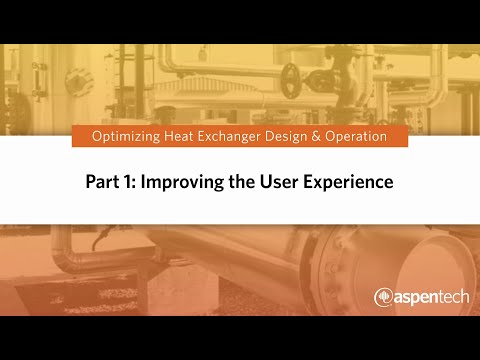 Optimizing Heat Exchanger Design & Operation, Part 1: Improving the User Experience