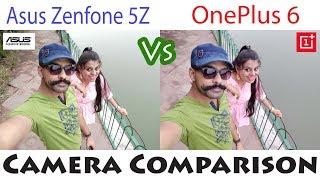Asus Zenfone 5Z Vs OnePlus 6 Camera Comparison