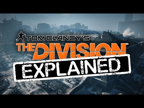 The Division Explained | Features & Gameplay