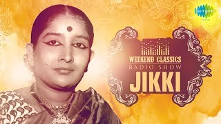 Jikki  Weekend Classic Radio Show  Rj Mana     Tamil  Hd Original Songs