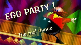 EGG PARTY ! the real dance. Sprite animation (Trainwreck Of Electro Swing)