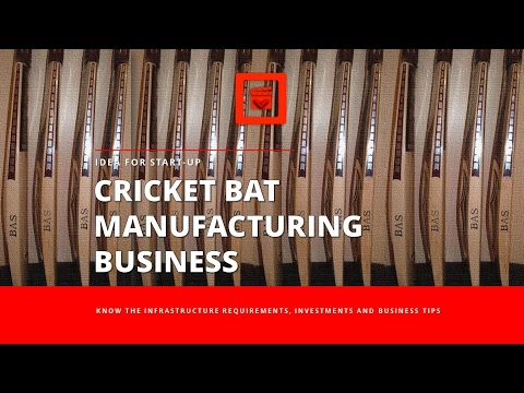 Hindi | An Entrepreneur Guide to set-up your own Cricket bat Manufacturing Unit