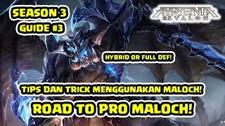 Tips dan Trick Pro Maloch Build & Gameplay! S3 Ep 3! - Arena of Valor