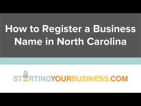 How to Register a Business Name in North Carolina - Starting a Business in North Carolina