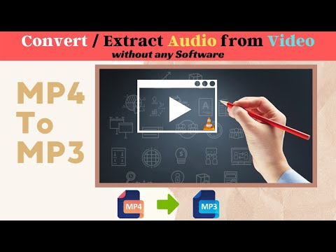 How To Convert / Extract Audio From Video without any software