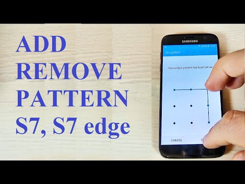 Samsung Galaxy S7, S7 edge - How to add or remove a pattern, pin or password