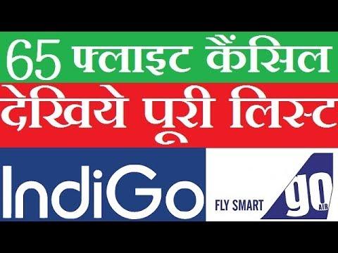 IndiGo, GoAir Cancel 65 Flights After DGCA Grounds Faulty Engines 2018