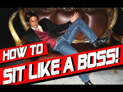 HOW TO SIT LIKE AN ALPHA MALE! [ 3 DOMINANT ALPHA MALE SEATING POSITIONS REVEALED!!! ]