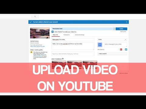 How To Upload Video On Youtube 2016