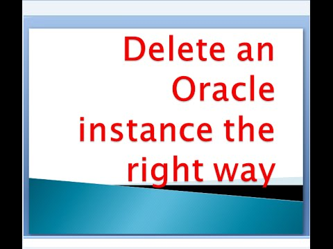 Delete an Oracle instance the right way