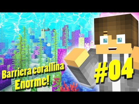 UN ENORME BARRIERA CORALLINA!-MINECRAFT LET'SPLAY ITA#04