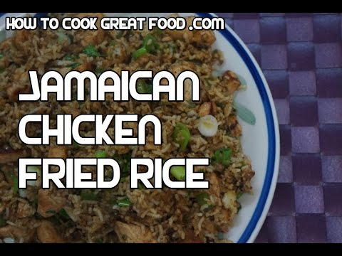 Jamaican Chicken Fried Rice Recipe - Video West Indian Caribbean