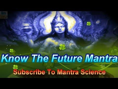 KNOW THE FUTURE - KARNA PISHACHINI MANTRA (भविष्य दर्शन कर्णपिशाचिनी मंत्र)
