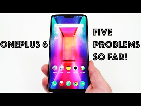 OnePlus 6: 5 Disappointments So Far!