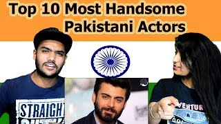 Indian reaction on Top 10 Most Handsome Pakistani Actors | Swaggy d